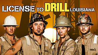 Is License To Drill: Louisiana on Netflix Norway?